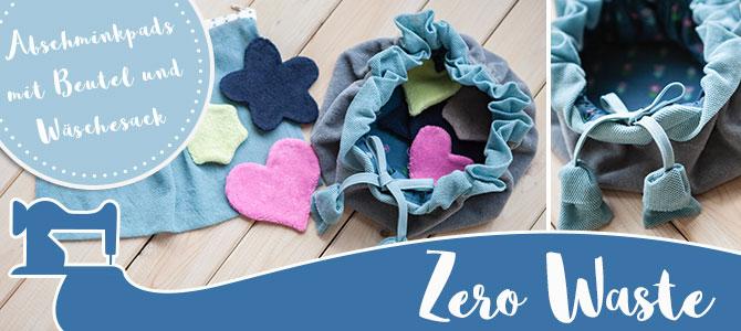 Abschminkpads mit Beutel und Wäschesack – Zero Waste