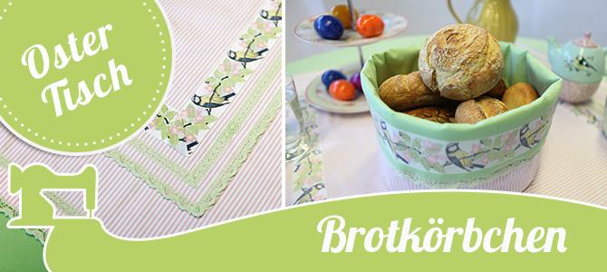 Ein Oster-Brotkörbchen für duftende Brötchen